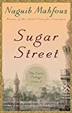 Sugar Street: The Cairo Trilogy, Volume 3