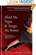 Hold Me Tight & Tango Me Home