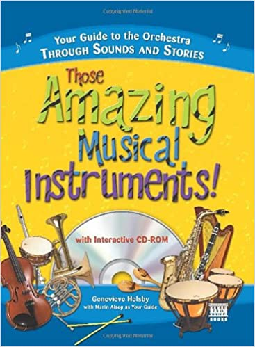 Amazon.com: Those Amazing Musical Instruments!: Your Guide to the ...