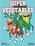 Super Vegetables, Israeli Steele and Israeli Steele, 099111650X