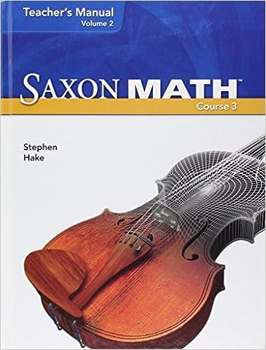 Saxon Math Course 3 Teachers Manual Volume 2 Common Core Edition