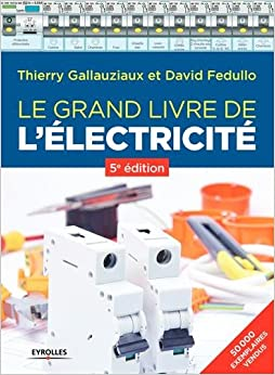 Le grand livre de lélectricité