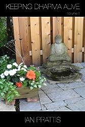 Keeping Dharma Alive: Volume II