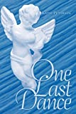 One Last Dance, Katie Peterson, 1452070989