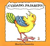 img - for Cuidado pajarito (Spanish Edition) book / textbook / text book