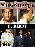 Mugshots: P. Diddy