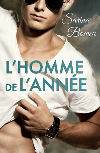 L'Homme de L'Annee (Srie Ivy Years) (Volume 3)  [Bowen, Sarina] (Tapa Blanda)