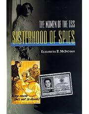 Sisterhood of Spies: The Women of the Oss