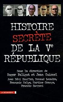 Histoire secrète de la Ve République par Faligot