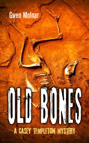 Casey Crop (Old Bones: A Casey Templeton Mystery)