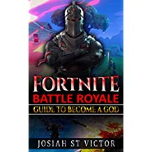 Fortnite: Guide To Become A God