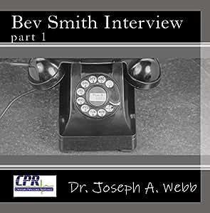 Bev Smith Interview part 1
