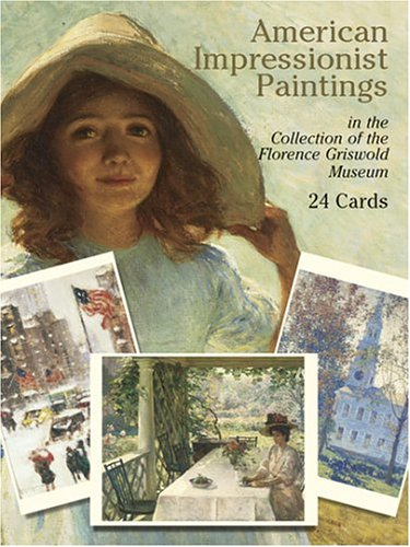 American Impressionist Paintings: in the Collection of the Florence Griswold Museum: 24 Cards (Dover Postcards)