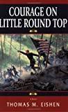 img - for Courage On Little Round Top book / textbook / text book