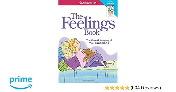 The Feelings Book (Revised): The Care and Keeping of Your