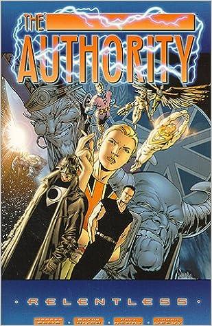 AUTHORITY RELENTLESS: Amazon.es: Warren Ellis, Bryan Hitch ...