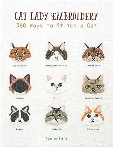 Cat Lady Embroidery: 380 Ways to Stitch a Cat: Amazon co uk