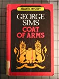 Coat of Arms, George Sims, 0792704134
