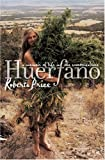 Huerfano: A Memoir of Life in the Counterculture, Roberta Price, 1558495738