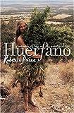 Huerfano, Roberta Price, 1558495738