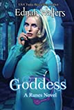 Goddess: A Runes Novel (Volume 7)