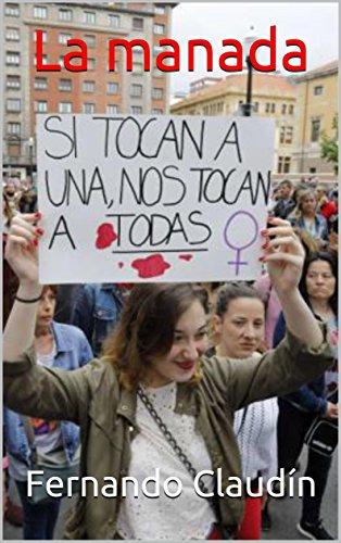 La manada (Spanish Edition)