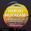 Eine Idee erscheint (Die Ermordung des Commendatore 1) Hörbuch von Haruki Murakami Gesprochen von: David Nathan