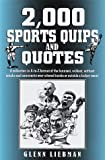 2000 Sports Quips and Quotes, Glenn Liebman, 0517189348