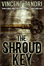 The Shroud Key: A Gripping Chase Baker Action Adventure Thriller (A Chase Baker Thriller Series Book 1)