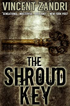 The Shroud Key (A Chase Baker Thriller Series Book 1) by [Zandri, Vincent]