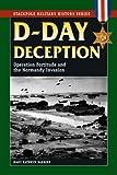 D-Day Deception, Mary Kathryn Barbier, 0811735346