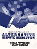 Essentials of Alternative Dispute Resolution (2nd Edition)