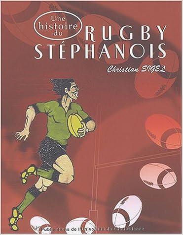 Lire Une histoire du rugby stéphanois pdf ebook