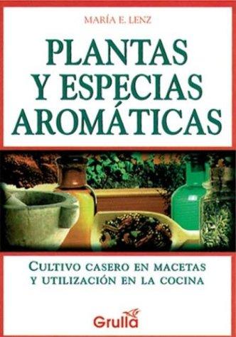 Plantas y Especias Aromaticas (Spanish Edition): Maria E ...