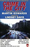 Crime in the City, Martin Edwards, 1904316042