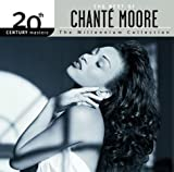 Best of Chante Moore: Millennium Collection