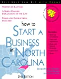 How to Start a Business in North Carolina, Jacqueline D. Stanley and Mark Warda, 1572480963