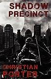 Shadow Precinct