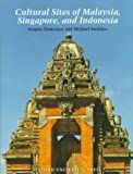 img - for Cultural Sites of Malaysia, Singapore, and Indonesia book / textbook / text book