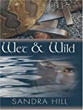 Wet and Wild, Sandra Hill, 1597220736