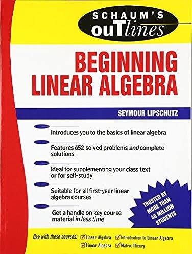 schaum s outline of beginning linear algebra seymour lipschutz rh amazon com