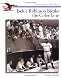 Jackie Robinson Breaks the Color Line, Andrew Santella, 0516260316