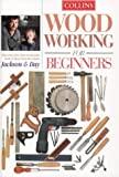 Woodworking for Beginners, Albert Jackson and David Day, 0004140524