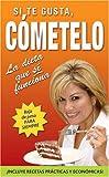 si te gusta cometelo spanish edition
