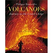 Volcanoes : Journey to the Crater's Edge