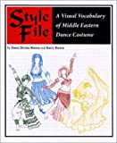 Style File: A Visual Vocabulary of Middle Eastern Dance Costume