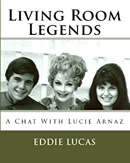 Living room legends a chat with lucie arnaz kindle for Living room joke