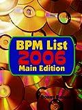 BPM List 2006: Main Edition, Donny Brusca, 184728860X