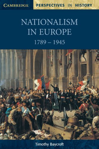 Nationalism in Europe 1789-1945 (Cambridge Perspectives in History)