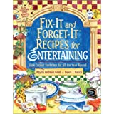 Fix-It and Forget-It Recipes for Entertaining: Slow Cooker Favorites for All the Year Round Phyllis Pellman Good, Dawn J. Ranck and Cheryl Benner